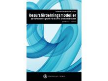 Resursfördelningsmodeller på bibliometrisk grund vid ett urval svenska lärosäten