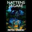 Nattens jägare av Mattias Lönnebo
