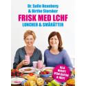 Frisk med LCHF - Luncher och smårätter