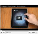 New Amazing Video: Scalado showing 10 000 images on iPad