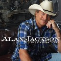 "Alan Jackson släpper albumet ""Thirty Miles West"" den 6 juni"