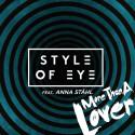 "Grammisnominerade Style of Eye släpper singeln ""More Than a Lover"""