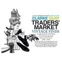 Clarke Quay Traders' Market - JULY Edition