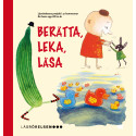 Den pedagogiska skriften om Berätta, Leka, Läsa