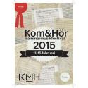 Kammarmusikfestivalen Kom & Hör 2015: Program