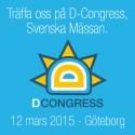 Maximal affärsnytta på D-Congress 2015