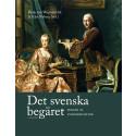 Det svenska begäret - sekler av lyxkonsumtion