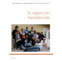 En rapport om framtidens folk - resultat av LUPP-undersökning i Sundsvall 2009