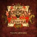 Madame Libertánah is OUT - BOHEMIAN LIFESTYLE