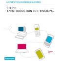 6 steg till optimal e-fakturering - del 1 Vad är egentligen e-fakturering?
