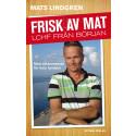 Ny bok: Frisk av mat - LCHF från början