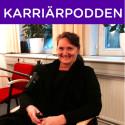 Lena Olving ny gäst i Karriärpoden