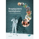 Bragdguldets hemligheter och historia berättas nu i ny bok av journalisten Sune Sylvén