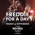 Freddie For A Day på Hard Rock Café