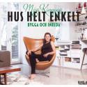 Hus Helt Enkelt provläs   av Mija Kinning