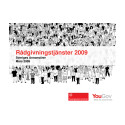 Annonsörpanelen nr 2 2009 - Nya rådgivningstjänster