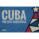 Cuba The Lost Christmas