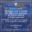 DJ Disco Tech & Victor Sanchez i Grodan Bar