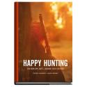 Happy Hunting - En bok om jakt, jägare och jyckar