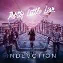 """Indevotion släpper singeln """"Pretty Little Liar"""" och gör sig redo för SXSW!"""