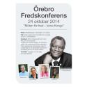 Örebro Fredskonferens 24 oktober 2014 - program med alla talare