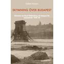 Ny bok om Raoul Wallenbergs tid i Budapest