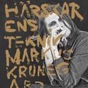 Markus Krunegård släpper nya EP:n Härskarens Teknik 28 januari