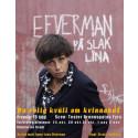Efverman på slak lina på Teater Brunnsgatan 4