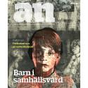 Nytt nummer av A&N: Barn i samhällsvård