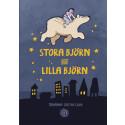 Stora Björn och Lilla Björn – Johanna Gustafsson – utkommer 20 september (seriealbum)