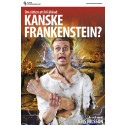 """Inbjudan till pressträff: """"Kanske Frankenstein?"""" – full av skratt och publikengagemang"""