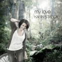 "Ny singel ""My Love"" med Karin Starck"