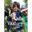 Bokrelease för Lek Odla Väx! på Nordiska Trädgårdar.