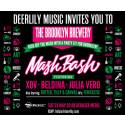 "Deerlily Showcase at the Brooklyn Brewery ""Mash Bash"""