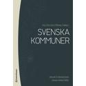 Politik och förvaltning i svenska kommuner