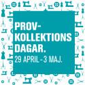 Provkollektionsdagar 29 april - 3 maj.