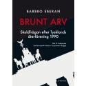 Brunt arv - skuldfrågan efter Tysklands återförening 1990