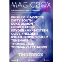 Tinderbox unveils program for MagicBox, which contains a long list of world famous artists in the EDM genre.