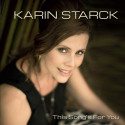 "​Karin Starck nytt album""This Song's For You"" släpper ny singel i februari."