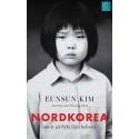 Pocketomslag: Nordkorea - nio år på flykt från helvetet (Eunsun Kim)