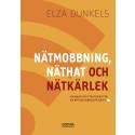Elza Dunkels släpper ny bok om nätmobbning, näthat och nätkärlek
