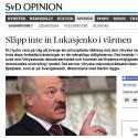 Släpp inte in Lukasjenka i värmen