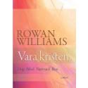 Omslagsbild: Vara kristen (Rowan Williams)