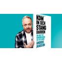 Turnépremiär för Anders Janssons första soloshow – Kom in och stäng dörren
