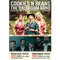Cookies N Beans + The Ballroom Band på Vänersborgs Teater