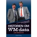 Ny bok: Historien om WM-data. Hur Thord Wilkne och Hans Mellström skapade Sveriges största IT-tjänsteföretag