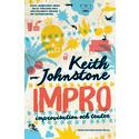 IMPRO av Keith Johnstone - nu på svenska igen!