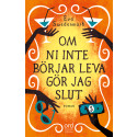 Mappiekvinnor väljer vänskap och äventyr i Eva Swedenmarks lustfyllda roman Om ni inte börjar leva gör jag slut