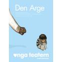 Inbjudan till pressmöte för DEN ARGE på Unga Teatern
