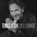 "Tomas Ledin släpper nya singeln ""Livs levande"""